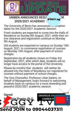 The University of Benin has announced resumption dates for the 2020/2021 Academic Session. In a memo shared by Siggy.ng, fresh students are expected to come into the Halls of Residence on Sunday 8th August 2021, while their online clearance and registration continue on Monday 9th August.